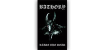 Bathory - Raise the Dead zászló